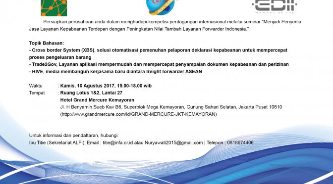 ALFI, EDII & GeTS Asia gelar seminar tentang XBS, Trade2gov & Hive di Jakarta